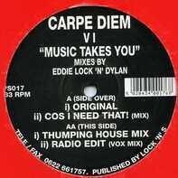 Carpe Diem - VI - Music Takes You