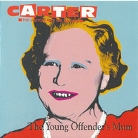 Carter The Unstoppable Sex Machine - The Young Offender's Mum