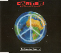 Carter The Unstoppable Sex Machine - The Impossible Dream EP