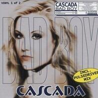 Cascada - Bad Boy