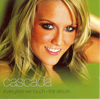 Cascada - Everytime We Touch - The Album