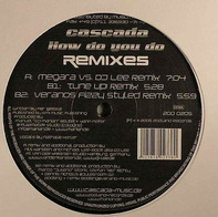 Cascada - How Do You Do (Remixes)