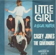 Casey Jones & The Governors - Little Girl / A Legal Matter