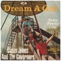 Casey Jones & The Governors - Dream A Girl