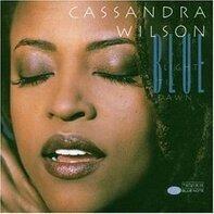 Cassandra Wilson - Blue Light 'Til Dawn