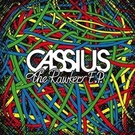 Cassius - Rawkers / Ep+cd