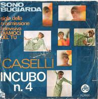 Caterina Caselli - Incubo N.4 / Sono Bugiarda