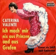 Caterina Valente - Ich Mach' Mir Nix Aus Prinzen Und Aus Grafen