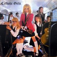 Catholic Girls - Catholic Girls