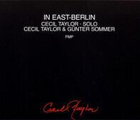 Cecil Taylor & Günter Sommer - In East-Berlin