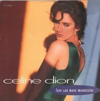 Céline Dion - Love Can Move Mountains