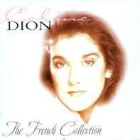 Céline Dion - The French Collection