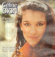 Céline Dion - D'amour Ou D'amitié