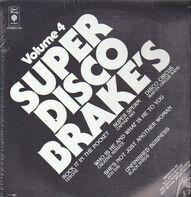 Cerrone, Captain Sky a.o. - Super Disco Brake's Volume Four