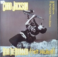 Chad Jackson - Hear The Drummer (Get Wicked) (The Raggnatious Remix)