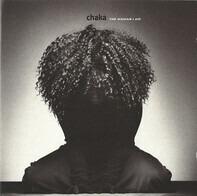 Chaka Khan - The Woman I Am