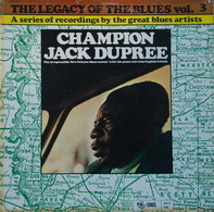 Champion Jack Dupree - The Legacy Of The Blues Vol. 3