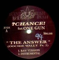 ?Chance! feat. One Gun - 'The Answer' (Ooochie Wally Pr. 2)