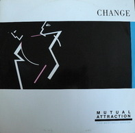 Change - Mutual Attraction (Remix)