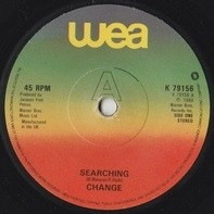 Change - Searching / Angel In My Pocket