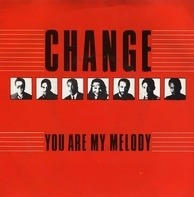 Change - You Are My Melody