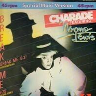 Charade - Break Me