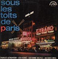 Charles Aznavour, Leo Ferre a.o. - Sous Les Toits De Paris