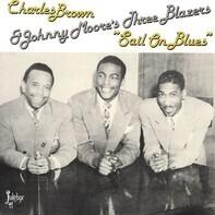 Charles Brown & Johnny Moore's Three Blazers - 'Sail On Blues'