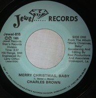 Charles Brown - Merry Christmas Baby / Please Come Home For Christmas