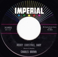 Charles Brown - Merry Christmas, Baby / I Lost Everything