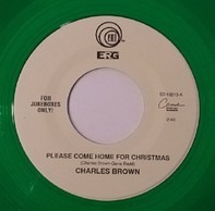Charles Brown - Please Come Home For Christmas / Merry Christmas, Baby