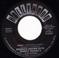 Charles Brown With Johnny Moore's Three Blazers / Lloyd Glenn - Merry Christmas Baby / Sleigh Ride