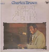 Charles Brown - Great Rhythm & Blues Vol. 2
