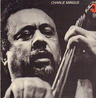 Charles Mingus - Charlie Mingus