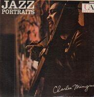 Charles Mingus - Jazz Portraits