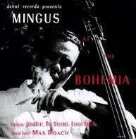 Charles Mingus - MINGUS AT THE BOHEMIAN