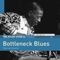 Charley Patton /Bobby Grant /Gus Cannon /+ - Rough Guide: Bottleneck Blues