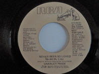 Charley Pride - Never Been So Loved (In All My Life)