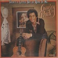 Charley Pride - There's a Little Bit of Hank in Me