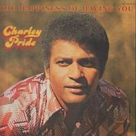 Charley Pride - The Happiness Of Having You