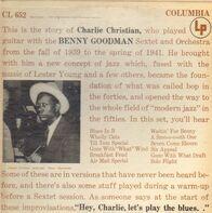 Charlie Christian With Benny Goodman Sextet And Benny Goodman And His Orchestra - With The Benny Goodman Sextet And Orchestra