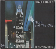 Charlie Haden And Kenny Barron - Night and the City