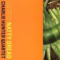 Charlie Hunter - Natty Dread
