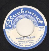 Charlie Lightfoot - Money In The Bank / Only You Can Guide Me On