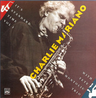 Charlie Mariano With Tete Montoliu Trio - It's Standard Time Vol. I