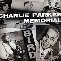 Charlie Parker - Charlie Parker Memorial Vol. 1