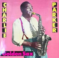 Charlie Parker - Golden Sax