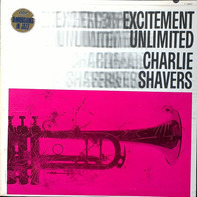 Charlie Shavers - Excitement Unlimited