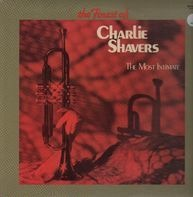 Charlie Shavers - The Finest Of Charlie Shavers - The Most Intimate