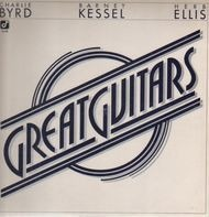 Charlie Byrd, Barney Kessel, Herb Ellis - Great Guitars
